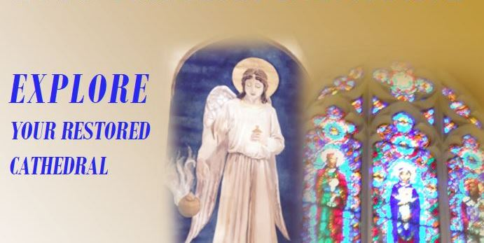 Explore your restored cathedral